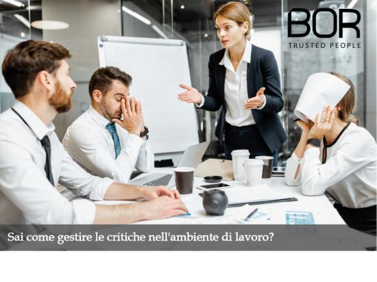 Come gestire le critiche nell'ambiente di lavoro ...