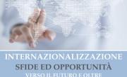 INTERNAZIONALIZZAZIONE SFIDE E OPPORTUNITA'